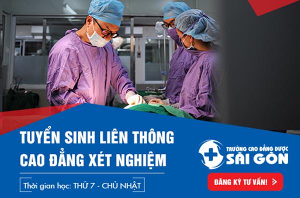 Trường Cao đẳng Dược Sài Gòn tuyển sinh Liên thông Cao đẳng Kỹ thuật Xét nghiệm Y học Sài Gòn