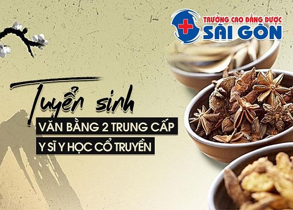 Trường Cao đẳng Dược Sài Gòn tuyển sinh Văn bằng 2 Trung cấp Y sĩ Y học cổ truyền Sài Gòn