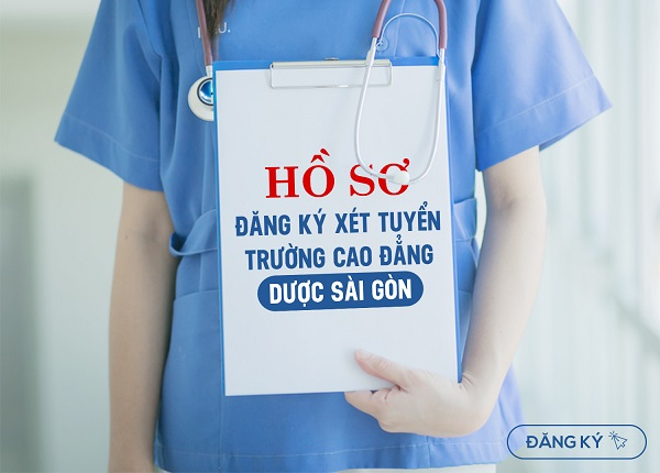 Hồ sơ đăng kí xét tuyển Cao đẳng Y Dược Sài Gòn tại Trường Cao đẳng Dược Sài Gòn