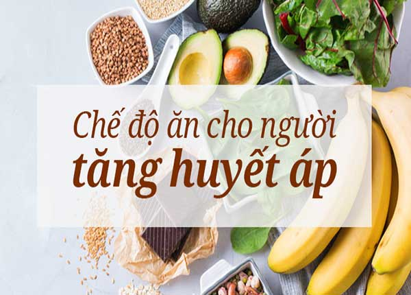 Người bệnh cao huyết áp nên thực hiện chế độ dinh dưỡng như thế nào?