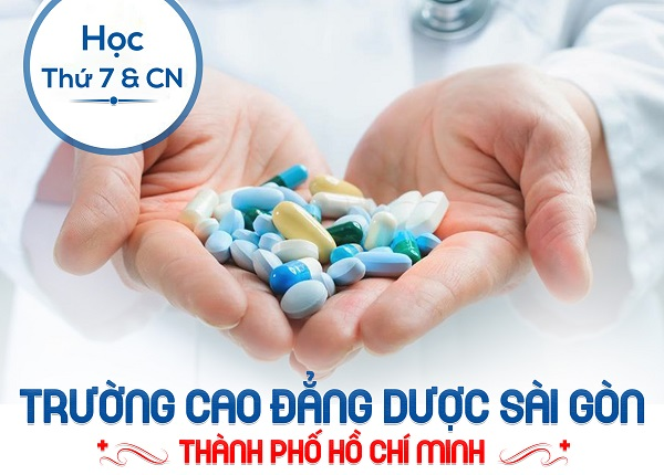 Đào tạo Dược sĩ Cao đẳng Dược uy tín tại Sài Gòn năm 2019
