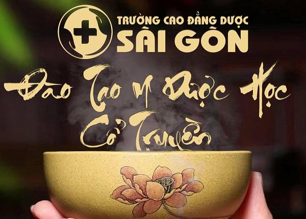 Trường Cao đẳng Dược Sài Gòn tuyển sinh đào tạo Y sĩ Y học cổ truyền Sài Gòn