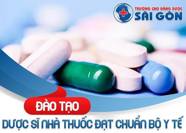 Trường Cao đẳng Dược Sài Gòn đào tạo Dược sĩ nhà thuốc đạt chuẩn bộ Y tế
