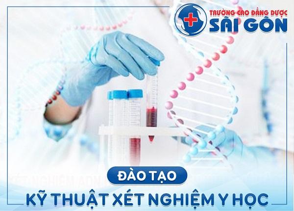 Trường Cao đẳng Dược Sài Gòn đào tạo Cao đẳng Kỹ thuật Xét nghiệm Y học Sài Gòn uy tín