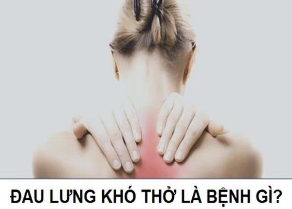 Đau lưng khó thở kèm theo tức ngực